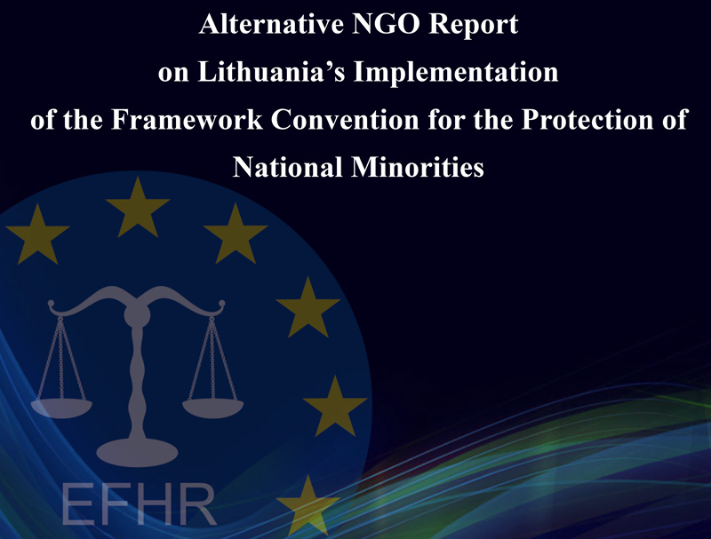 Alternative NGO Report on Lithuania's Implementation of the Framework Convention for the Protection of National Minorities