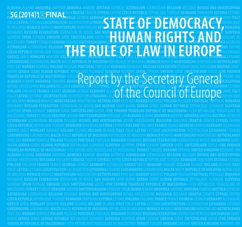 "Report of the Secretary General of the Council of Europe on ""State of Democracy, Human Rights and the Rule of Law in Europe"""