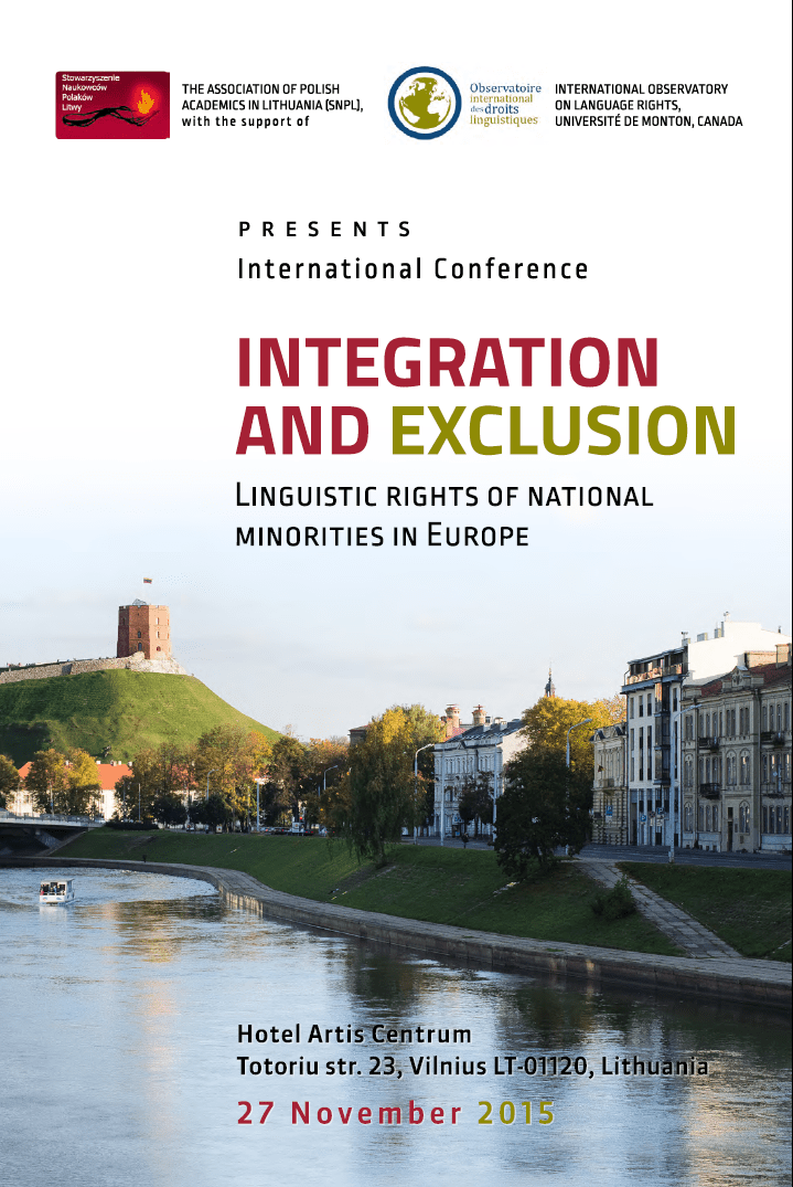 "EFHR invites you to the conference ""Integration and exclusion: The linguistic rights of national minorities in Europe"" organized by SNPL (Association of Polish Scientists in Lithuania)"