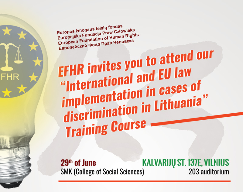 "EFHR training course on ""International and EU law implementation in cases of discrimination in Lithuania"""